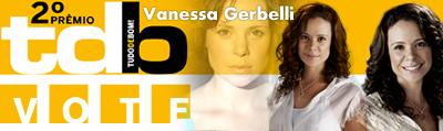 Vote Vanessa Gerbelli Destaque no Rio, Categoria Atriz