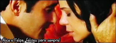 Alice e Felipe Felizes para sempre!